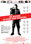 Cartel de De mayor quiero ser soldado (I want to be a soldier)