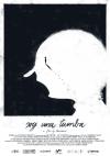 Cartel de Soy una tumba